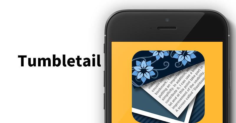 iOSでTumblrなら「Tumbletail」がオススメ!