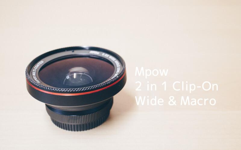 ワイドとマクロが2in1なMpowのスマホ用レンズ