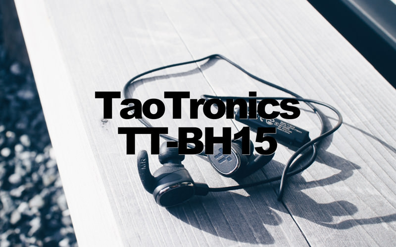 TaoTronicsの3000円以下のBluetoothイヤホン「TT-BH15」、Bluetooth4.1、CVC、マグネット