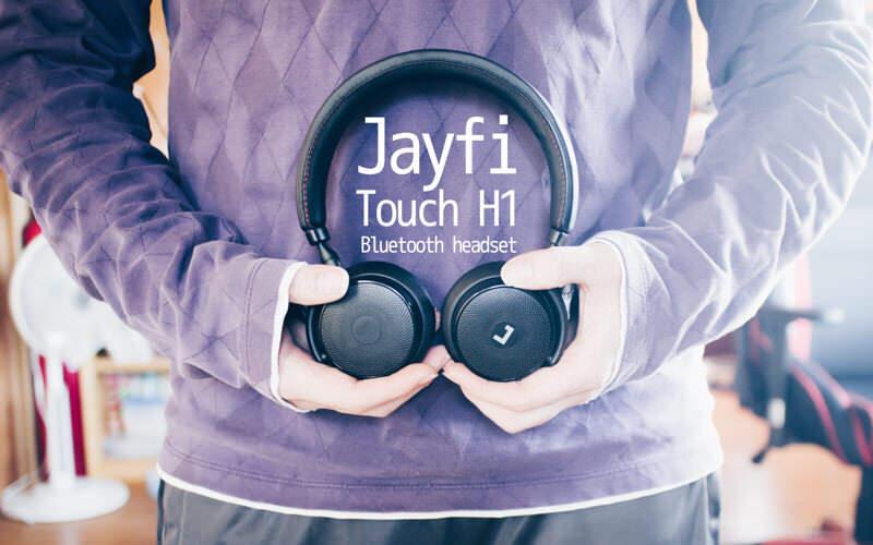 タッチセンサーで操作できるJayfiのBluetooth:Touch H1