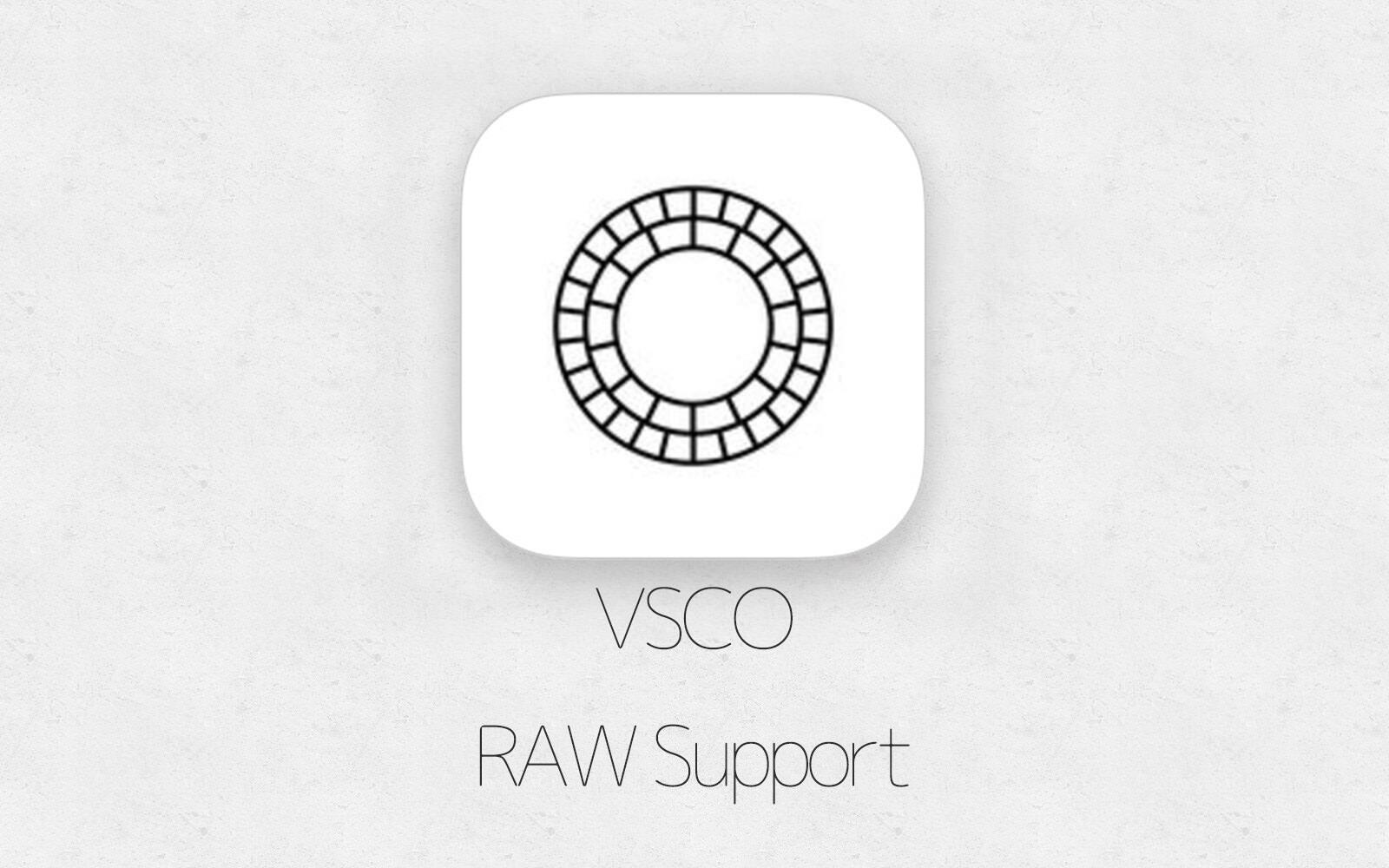 VSCOがiOS10のRAW編集に対応しました。